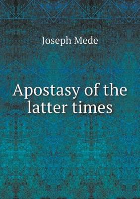 Apostasy of the Latter Times