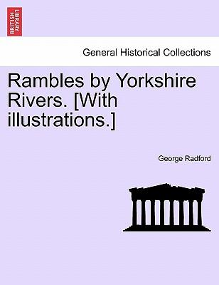 Rambles by Yorkshire...
