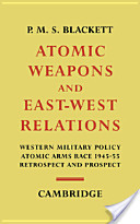 Atomic Weapons and East-West Relations