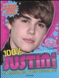 100% Justin Bieber. ...