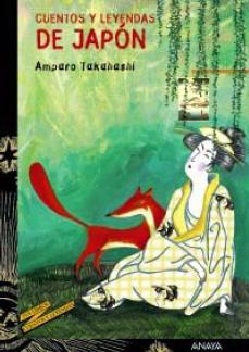 Cuentos y leyendas de Japon/ Tales and Legends of Japan