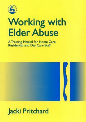 Working With Elder Abuse