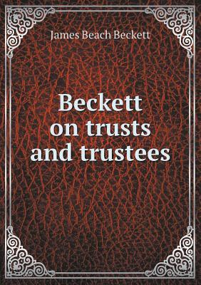 Beckett on Trusts and Trustees