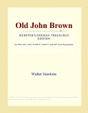 Old John Brown (Webster's German Thesaurus Edition)