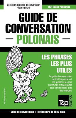 Guide de conversation Français-Polonais et dictionnaire concis de 1500 mots