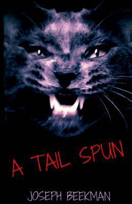A Tail Spun