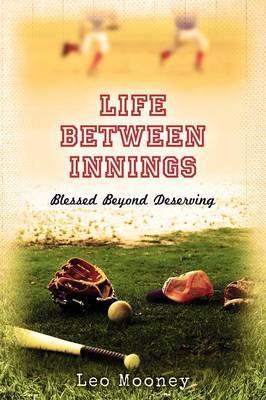 Life Between Innings