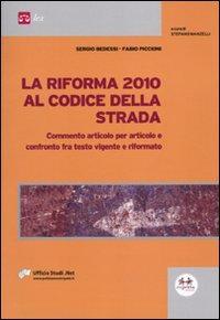 La riforma 2010 al codice della strada