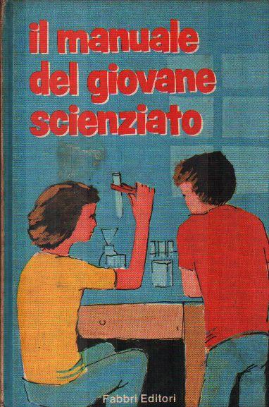 Il manuale del giovane scienziato