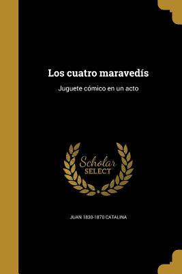 SPA-CUATRO MARAVEDIS