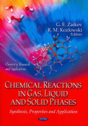 Chemical Reactions in Gas, Liquid and Solid Phases