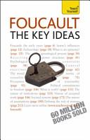 Foucault: The Key Ideas
