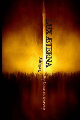 Lux Aeterna Trilogy