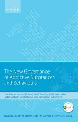 New Governance of Addictive Substances and Behaviours