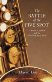 The Battle of the Five Spot