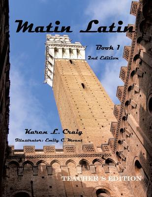 Matin Latin Book 1, 2nd Ed, Teacher