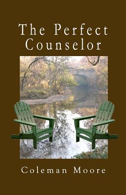 The Perfect Counselor