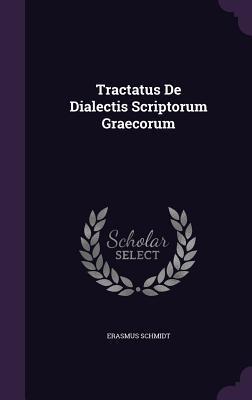 Tractatus de Dialectis Scriptorum Graecorum