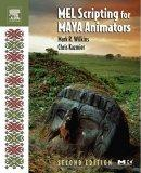 MEL Scripting for Maya Animators, Second Edition