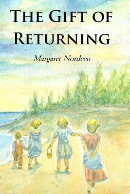 The Gift of Returning