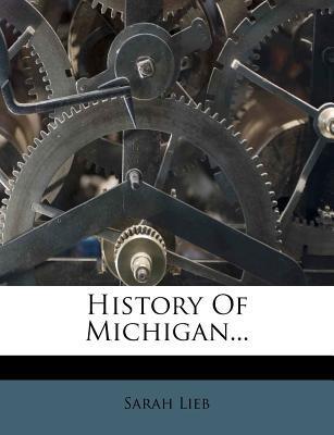 History of Michigan.