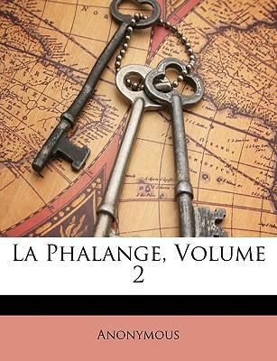 La Phalange, Volume 2