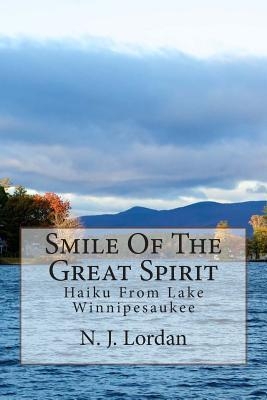 Smile of the Great Spirit
