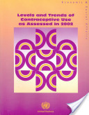 Levels and Trends of Contraceptive Use as Assessed in 2002