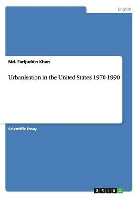 Urbanisation in the United States 1970-1990