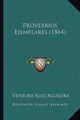Proverbios Ejemplares (1864)