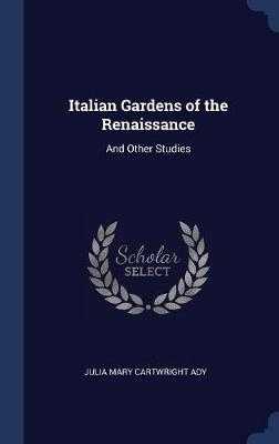 Italian Gardens of the Renaissance