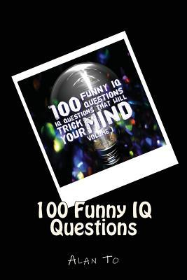 100 Funny IQ Questio...