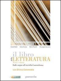 Il libro della letteratura. Per le Scuole superiori. Con espansione online