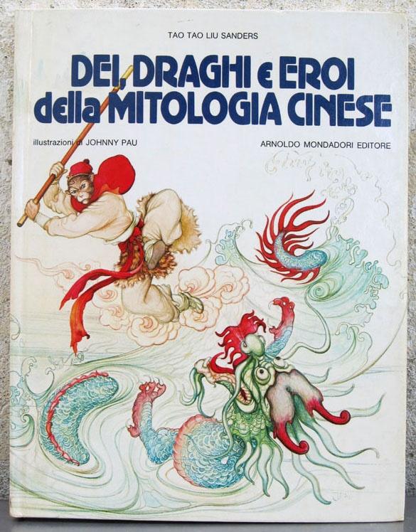 Dei, draghi e eroi della mitologia cinese