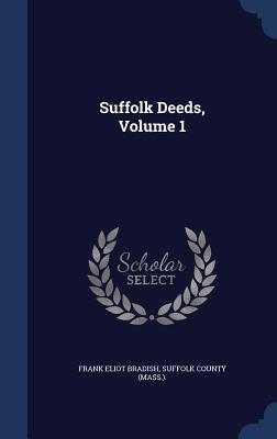 Suffolk Deeds, Volum...