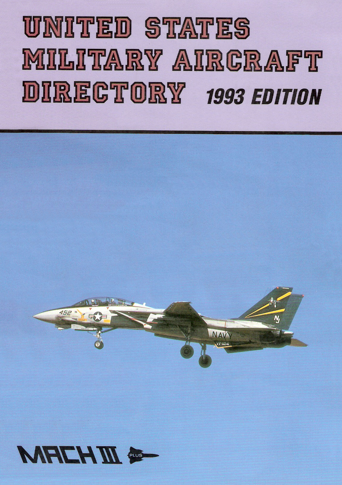 United States Military Aircraft Directory, 1993