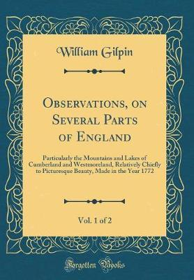Observations, on Several Parts of England, Vol. 1 of 2