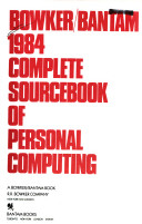 Bowker/Bantam 1984 Complete Sourcebook of Personal Computing