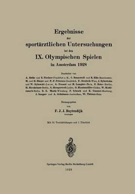Ergebnisse Der Sportärztlichen Untersuchungen Bei Den IX. Olympischen Spielen in Amsterdam 1928