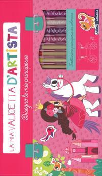 Disegno le mie principesse. La mia valigetta d'artista. Ediz. a colori. Con gadget