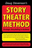 Doug Stevenson's Story Theater Method