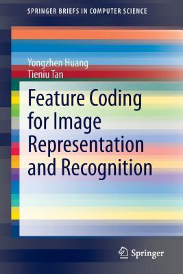 Feature Coding for Image Representation and Recognition