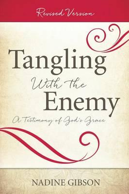 Tangling with the Enemy