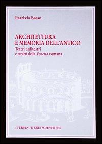 Architettura e memoria dell'antico
