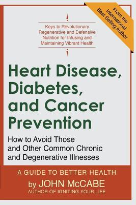 Heart Disease, Diabetes, and Cancer Prevention