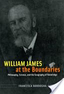 William James at the Boundaries