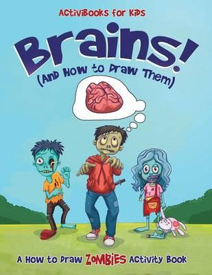 Brains! (And How to Draw Them)