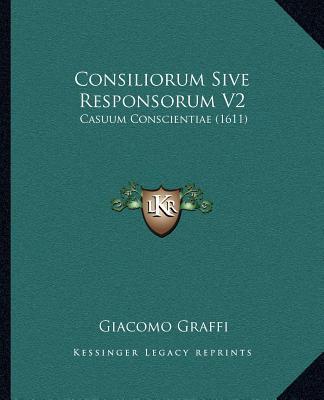 Consiliorum Sive Responsorum V2