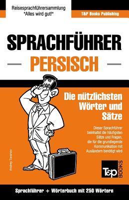 Sprachführer Deutsch-Persisch und Mini-Wörterbuch mit 250 Wörtern