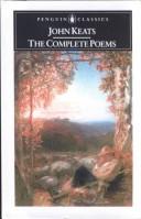 John Keats, the Complete Poems